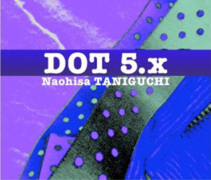 Release:2020/09/16『DOT5.x』